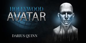 Hollywood Avatar - Darius Quinn